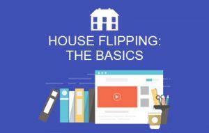 House Flipping Basics